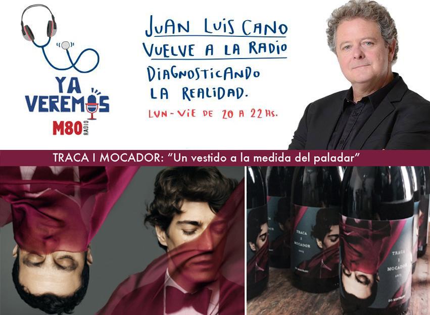 Traca i Mocador con Juan Luis Cano en M80